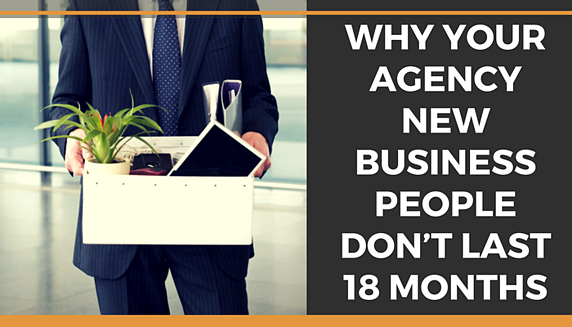why your agency new business people don't last 18 months.png