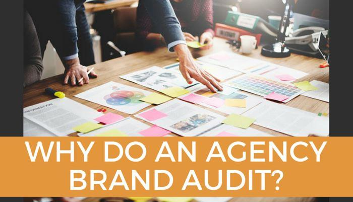 why_do_an_agency_brand_audit.jpg